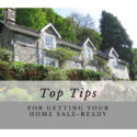 My Top Tips for getting your home sale-ready!